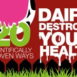 20 Scientifically Proven Ways Dairy Destroys Your Health